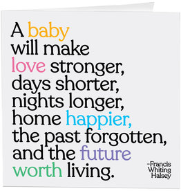 Quotable Card A Baby Will Make