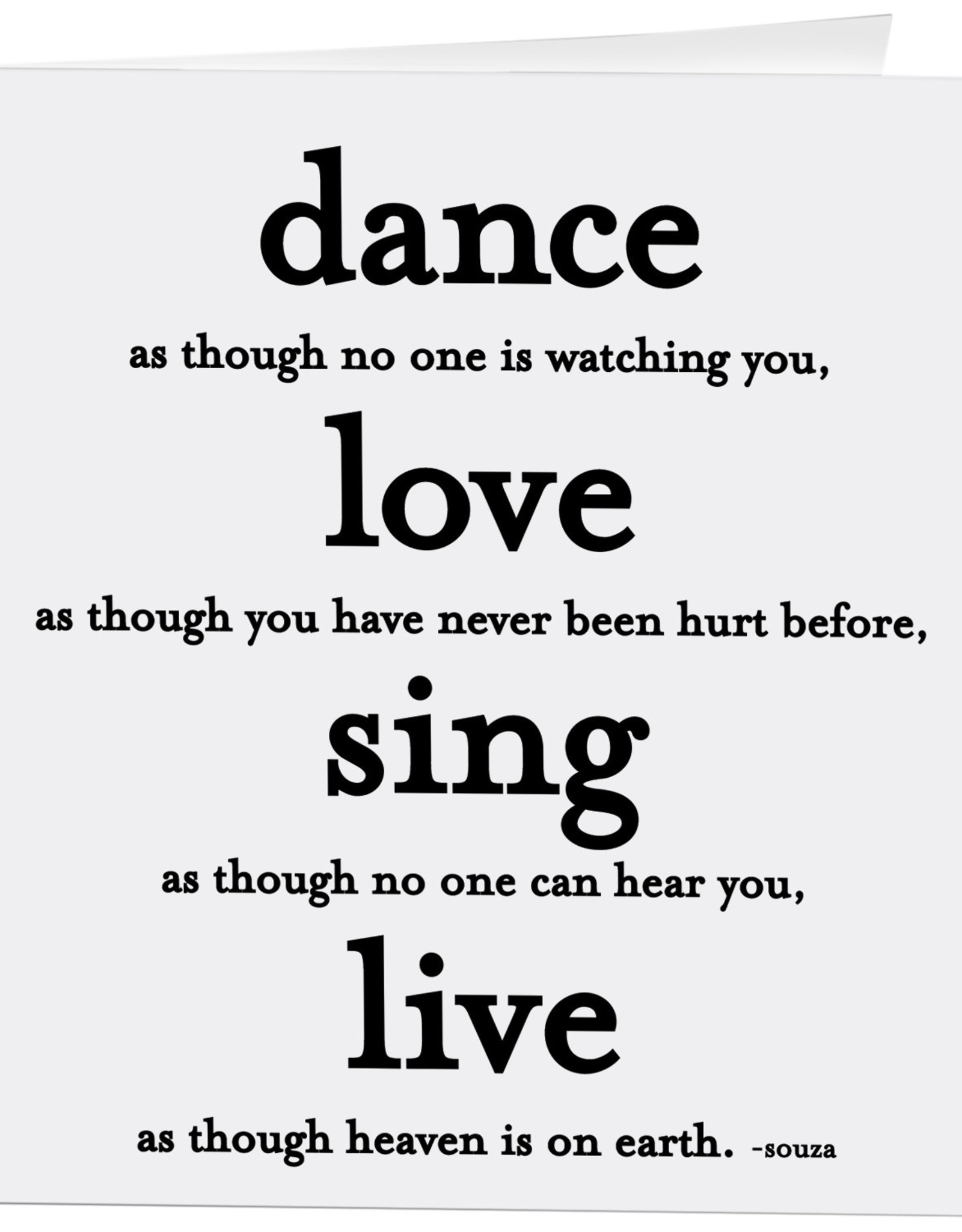 Quotable Card Dance Love Sing Live
