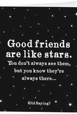 Quotable Card Good Friends Stars