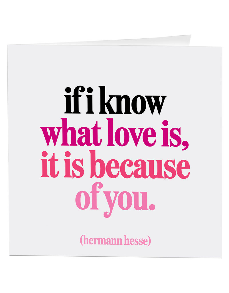 Quotable Card If I Know What Love Is