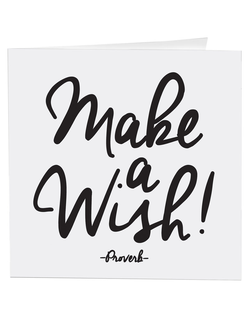 Quotable Card Make a Wish