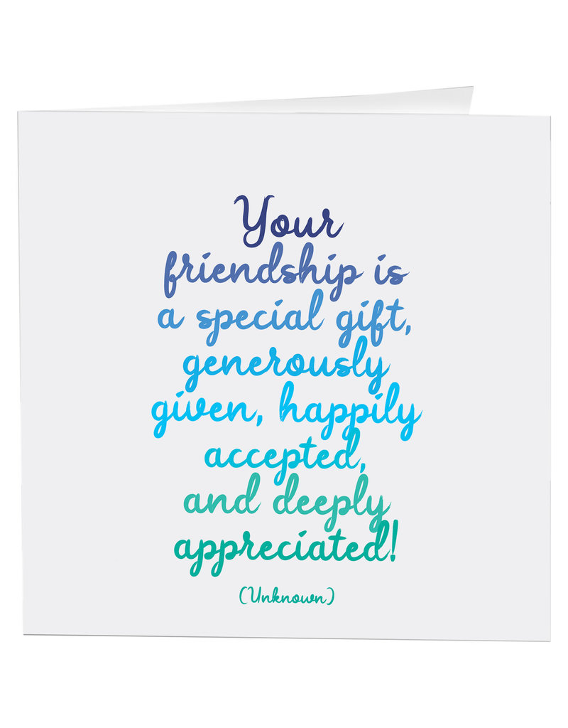 Quotable Card Friendship Is Special