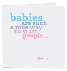 Quotable Card Babies Are Such A Nice Way