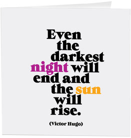 Quotable Card Even the Darkest Night