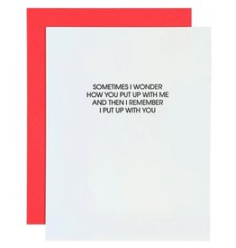 Chez Gagne Card- Put Up With Me