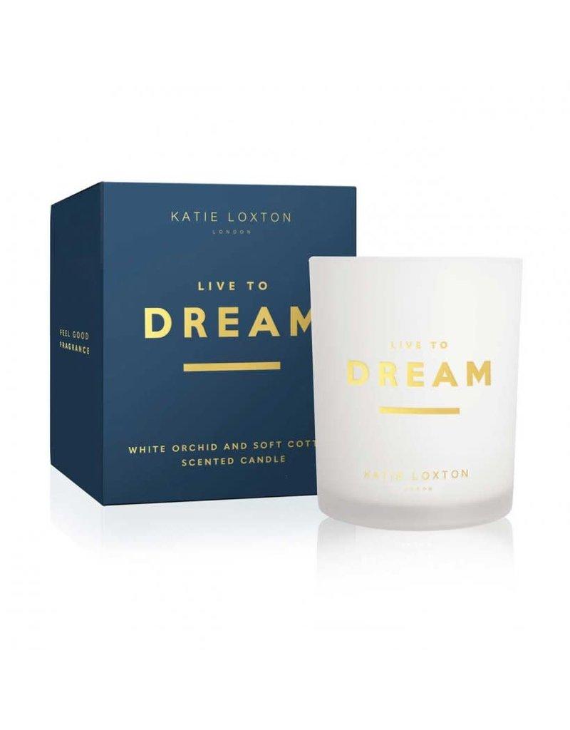 Katie Loxton Katie Loxton Sentiment Candle- Live to Dream White Orchid & Soft Cotton