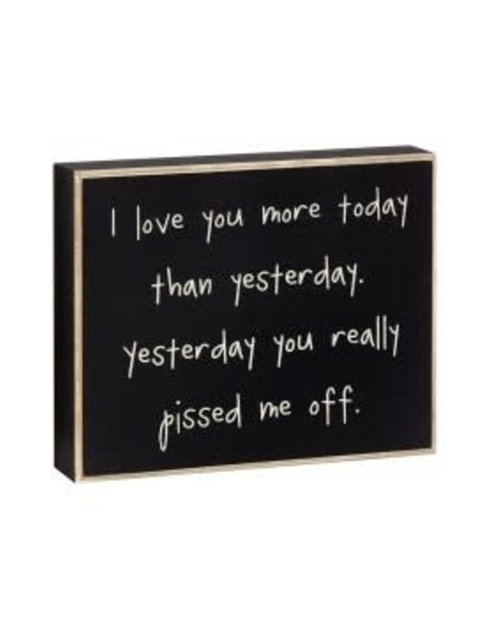 Collins Painting & Desgin Box Sign I Love You More