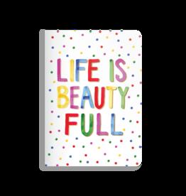 Jot It Notebook Life is Beautiful