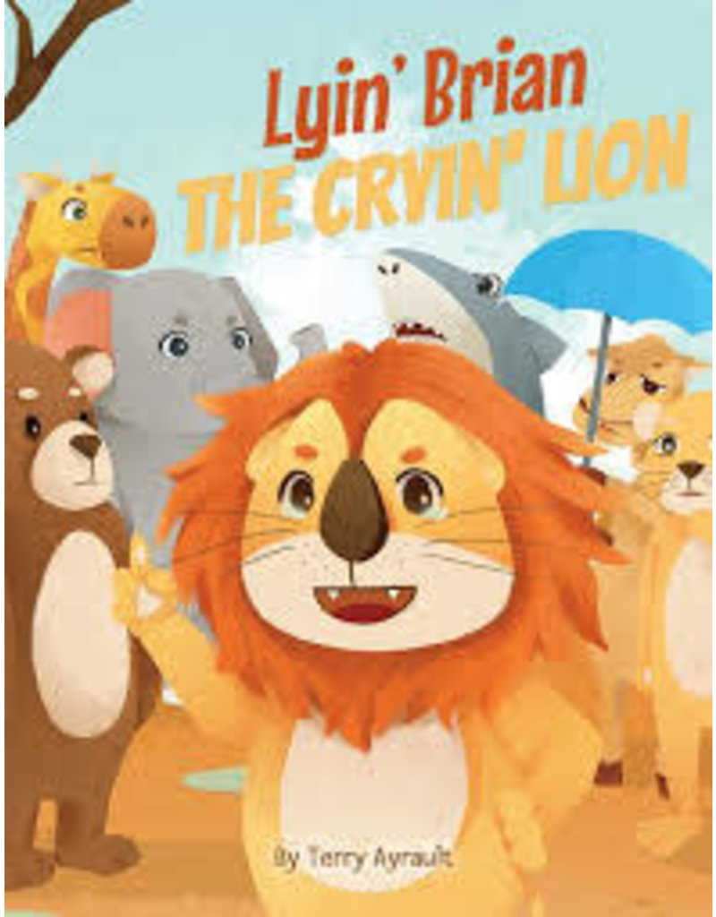 Lyin' Brian The Cryin' Lion Book
