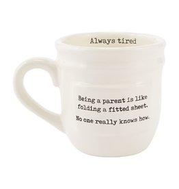 Parent Mug Always Tired