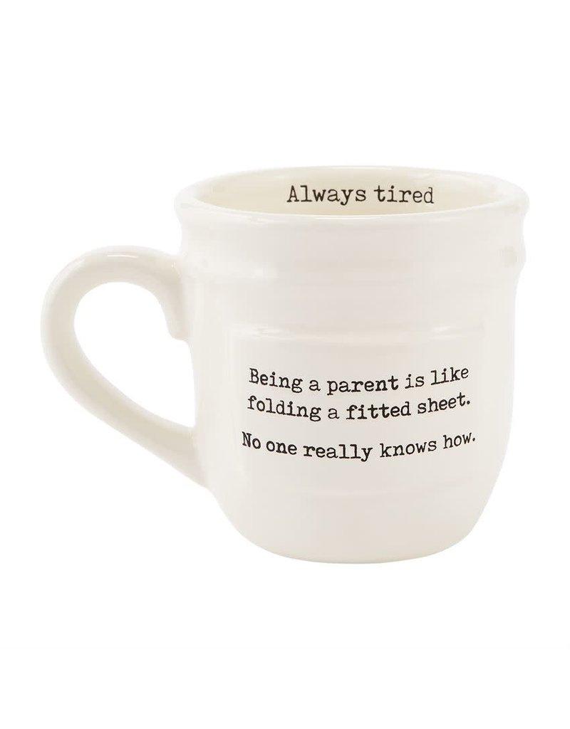 Mud Pie Parent Mug Always Tired