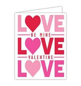 Folded Valentine Greeting Card-  Love Be Mine