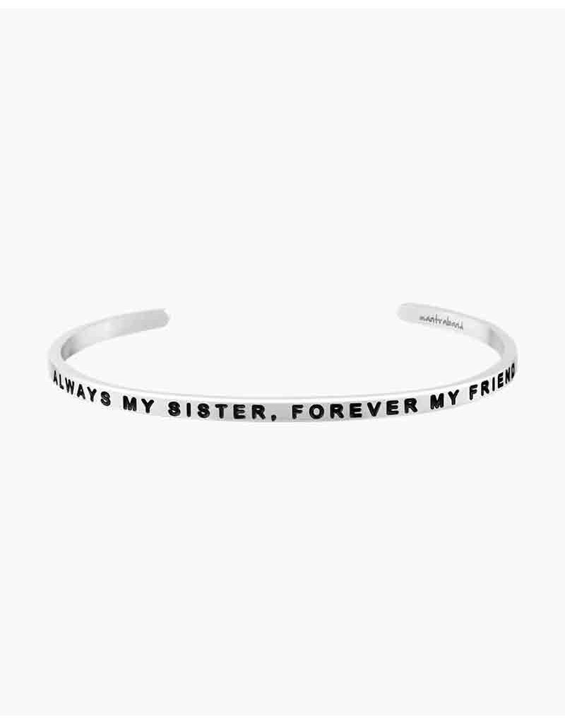 MantraBand Bracelet Always My Sister- Silver