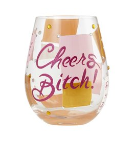 Stemless Wine Glass Cheers Bitch