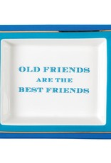 Two's Company Old Friends Are the Best Friends Tray
