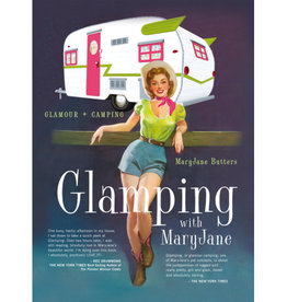 Gibbs Smith Glamping with MaryJane