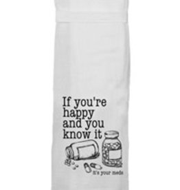 Twisted Wares Twisted Wares Tea Towel If You're Happy And You Know It