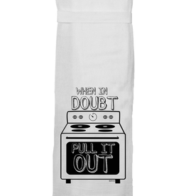 Twisted Wares Twisted Wares Tea Towel When in Doubt