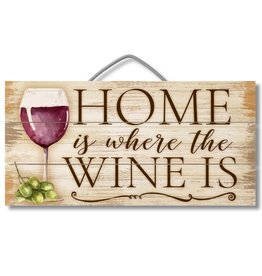 Highland HOME IS WHERE WINE IS 12X6 Slatted Pallet Sign