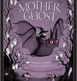 Sleeping Bear Press Mother Ghost Nursery Rhymes Hardcover Book