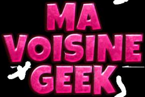 Ma Voisine Geek-Jeux, Jouets et Marchandise Cool pour Nostalgiques et Passionnés