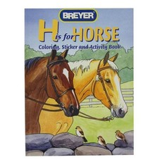 Breyer Breyer H is for Horse Coloring  Book with Stickers