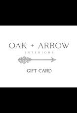 Oak + Arrow Interiors Gift Card $250