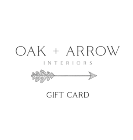 Oak + Arrow Interiors Gift Card $25