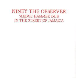 Niney The Observer – Sledge Hammer Dub In The Street Of Jamaica LP
