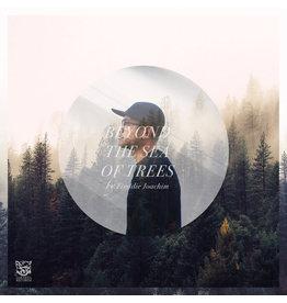 Freddie Joachim – Beyond The Sea Of Trees 2LP