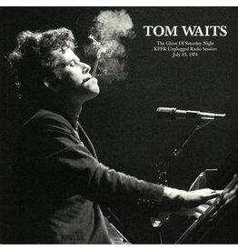 Tom Waits ‎– The Ghost of Saturday Night:KPFK Unplugged Radio Session, July 23, 1974 LP