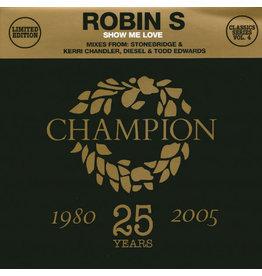 "HS Robin S – Show Me Love 12"""