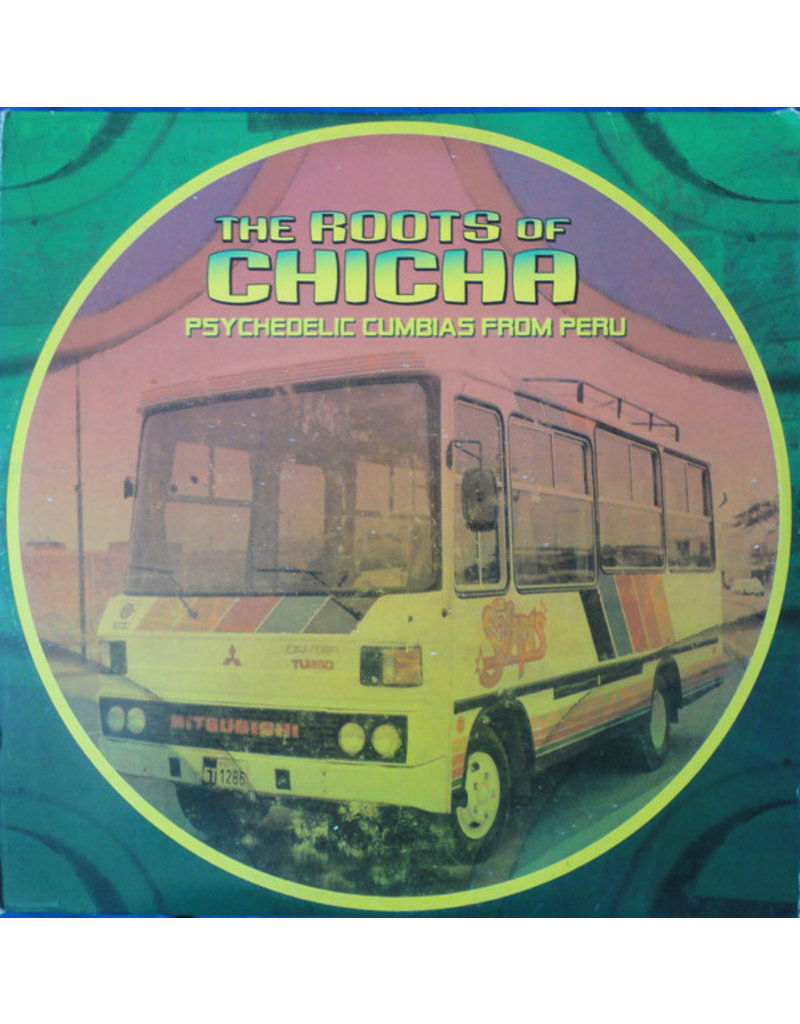 Various – The Roots Of Chicha - Psychedelic Cumbias From Peru 2LP,Compilation,Repress