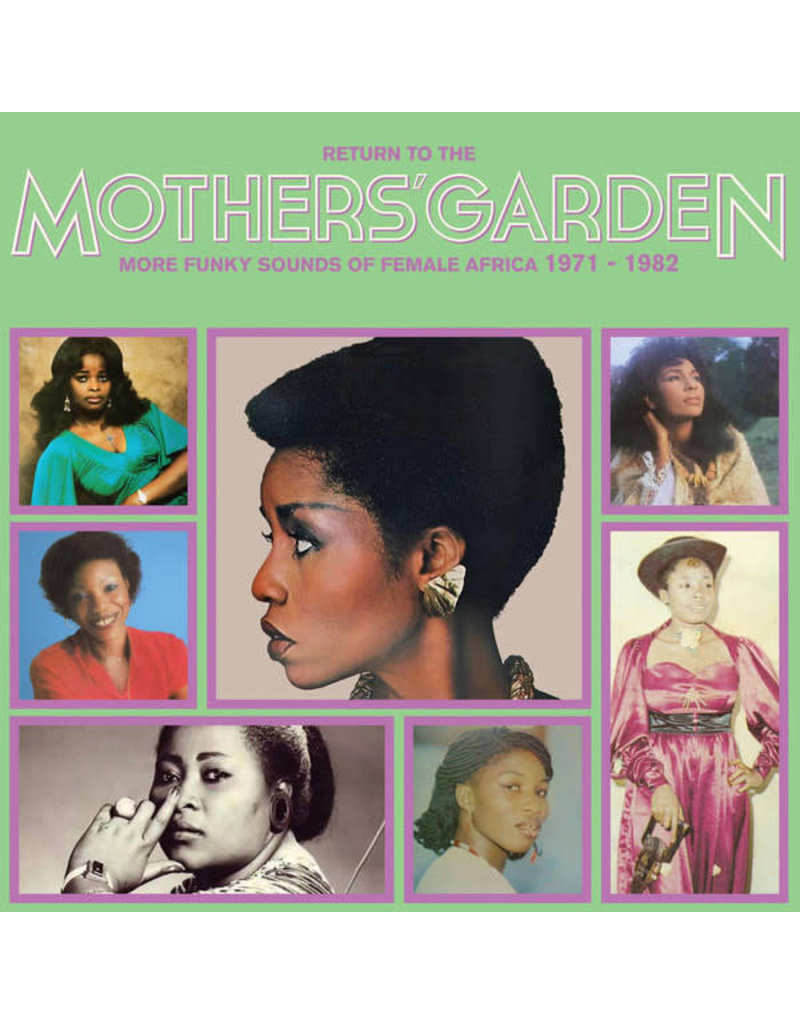Various Artists ‎– Return To The Mothers' Garden More Funky Sounds Of Female Africa 1971 - 1982 LP