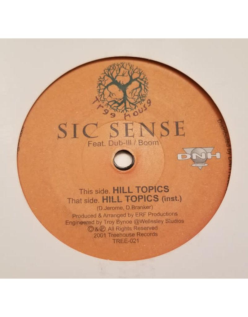 """Sic Sense – Hill Topics 7"""""""