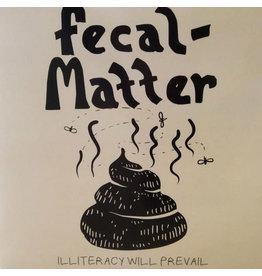 Fecal Matter (Niravana/Kurt Cobain) – Illiteracy Will Prevail 2LP