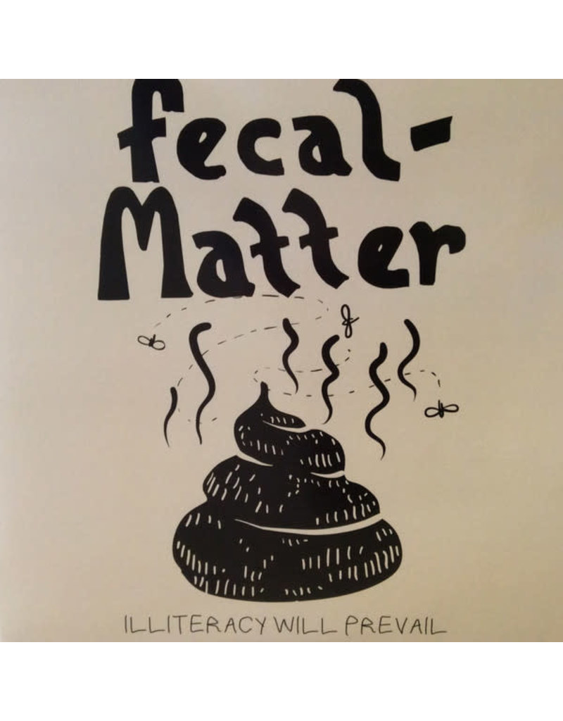 Fecal Matter (Niravana/Kurt Cobain) ‎– Illiteracy Will Prevail 2LP