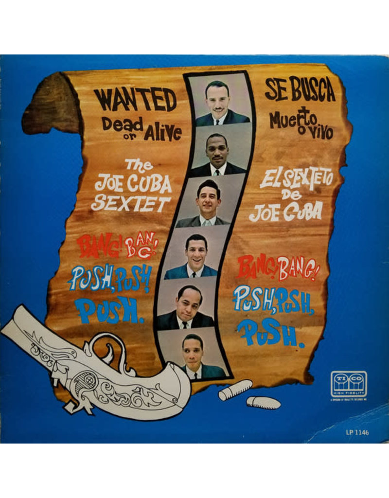 The Joe Cuba Sextet ‎– Wanted Dead Or Alive (Bang! Bang! Push, Push, Push) LP