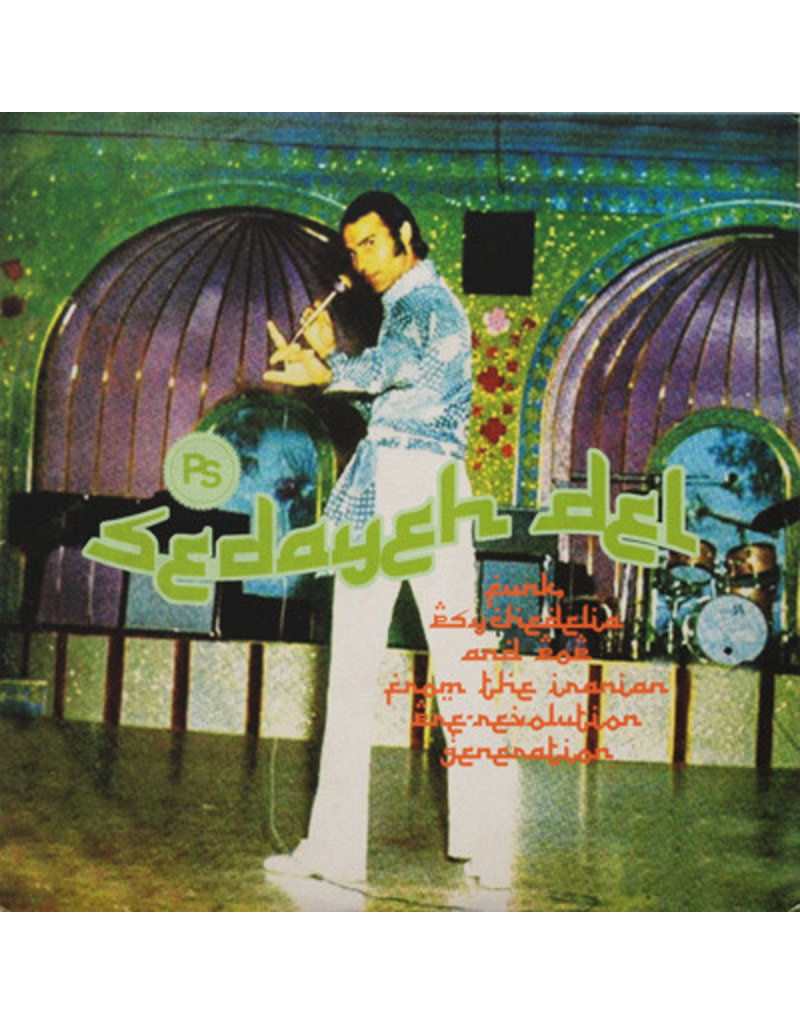 WM Various – Sedayeh Del (Funk, Psychedelia And Pop From The Iranian Pre-Revolution Generation) LP