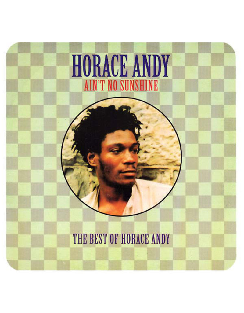 RG Horace Andy – Ain't No Sunshine (The Best of Horace Andy) 2LP