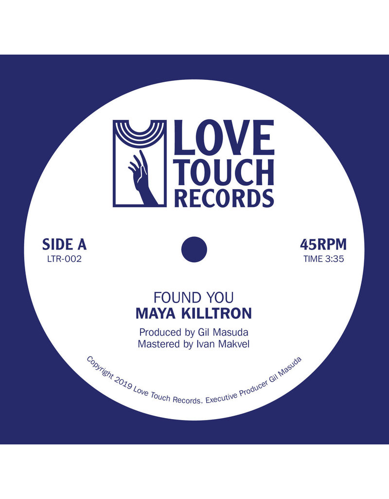 Maya Killtron - Found You 7""