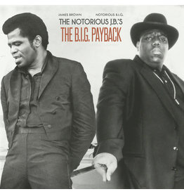 Amerigo Gazaway, James Brown, Notorious B.I.G. ‎– The Notorious J.B.'s: The B.I.G. Payback LP