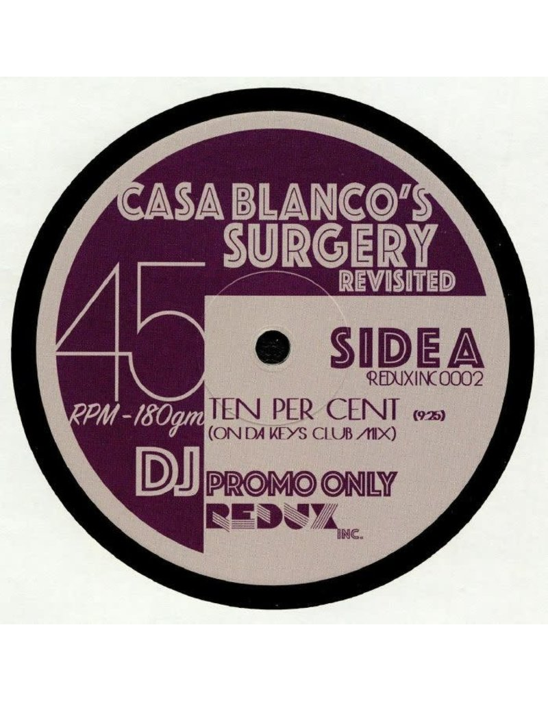 """Redux Inc - Doctor's/Casa Blanco's Surgery Revisted 12"""""""