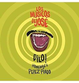Los Músicos de José – Dilo! Homenaje a Pérez Prado LP