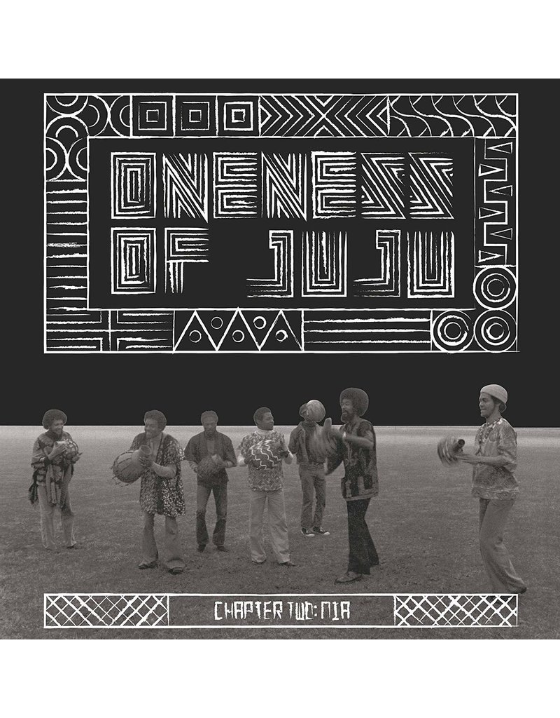 Oneness Of Juju – Chapter Two: Nia LP