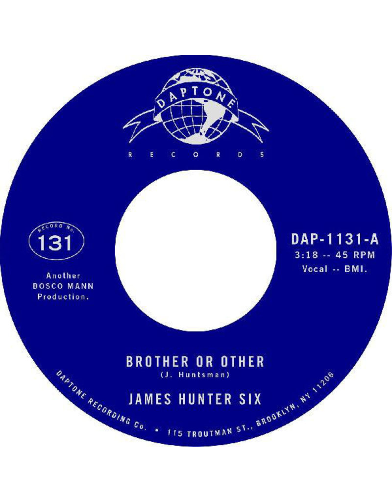 """James Hunter - Brother or Other b/w Never (James Hunter Six) 7"""""""