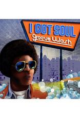 Various - I Got Soul: Groove Wash LP