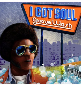Various - I Got Soul: Groove Wash LP