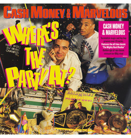 Cash Money & Marvelous - Where's The Party At LP (180G)