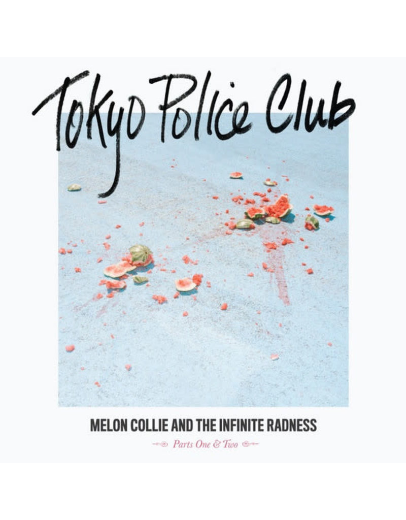 RK Tokyo Police Club – Melon Collie And The Infinite Radness (Parts One & Two) LP